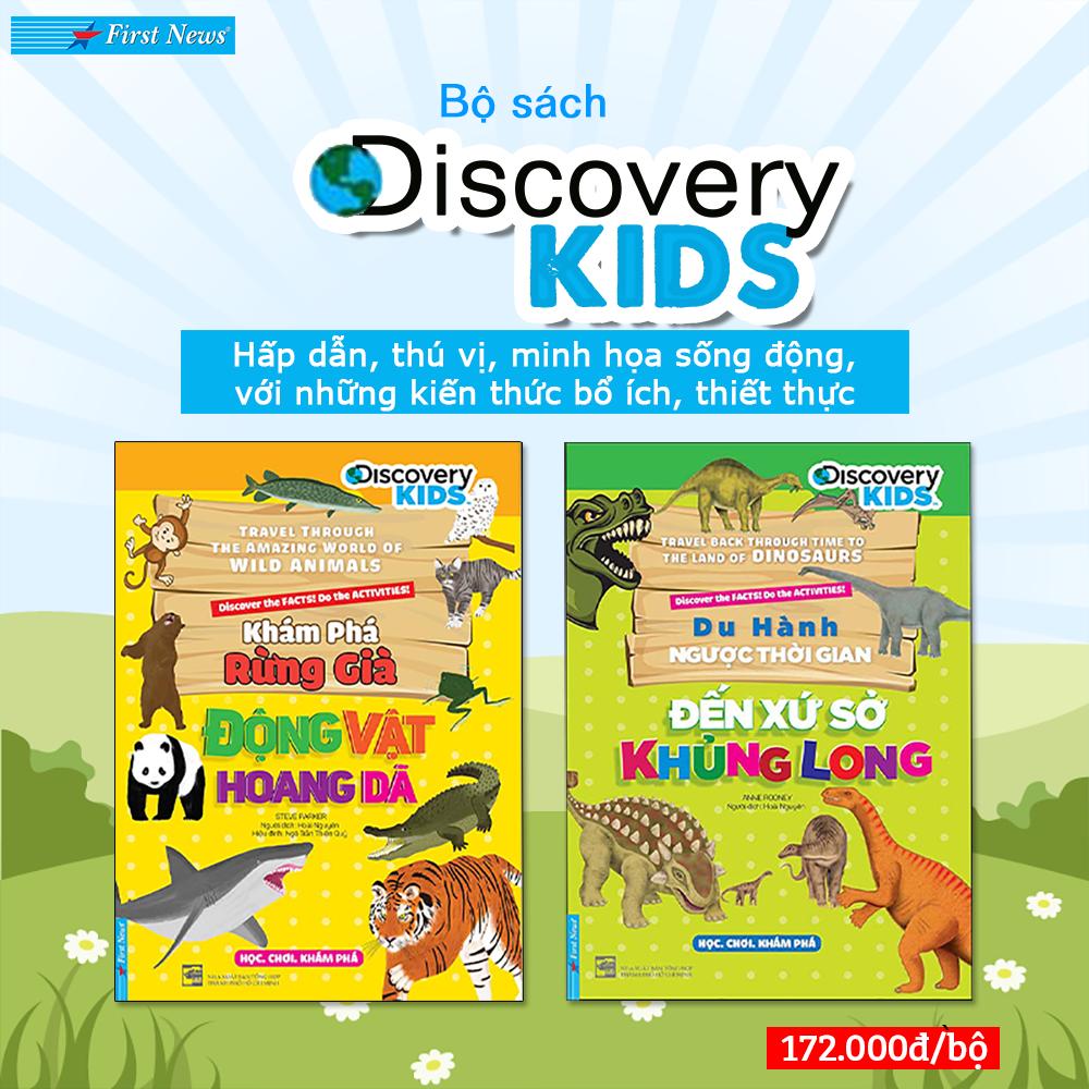 Bộ sách Discovery Kids – Khám phá thế giới động vật và xứ sở khủng long