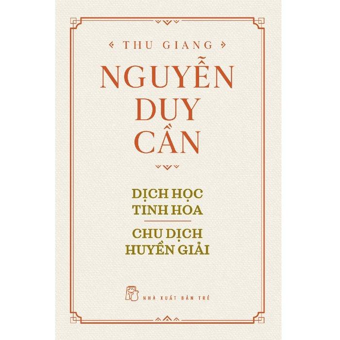 Dịch Học Tinh Hoa, Chu Dịch Huyền Giải