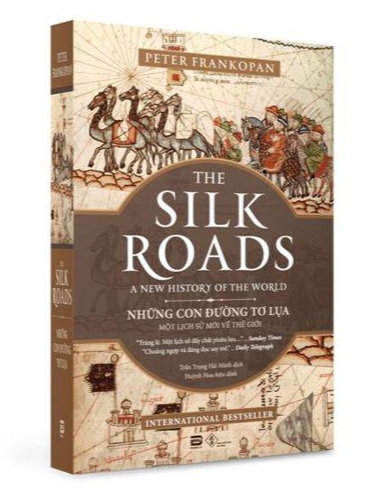 The Silk Roads – Những Con Đường Tơ Lụa