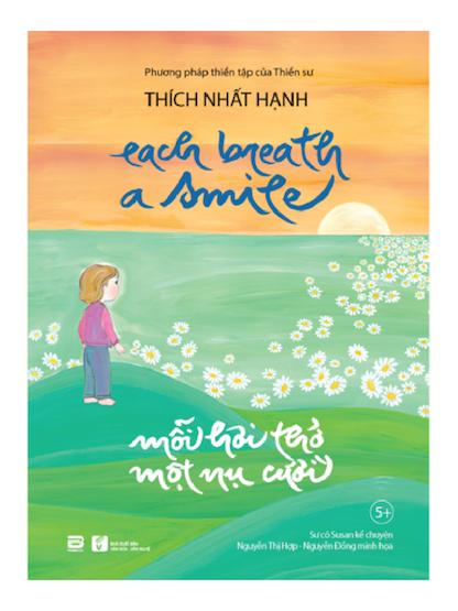 Mỗi hơi thở một nụ cười - Thiền sư Thích Nhất Hạnh