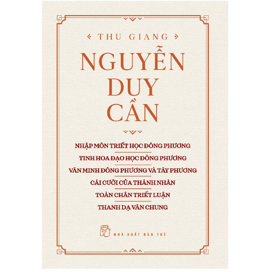 Tuyển Tập Nguyễn Duy Cần Về Đạo Học Và Triết Học Phương Đông