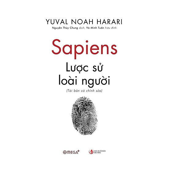 Sapiens: Lược Sử Loài Người (Tái Bản Có Chỉnh Sửa)