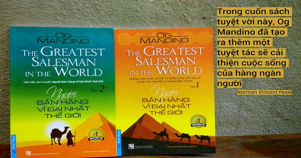10 bài học kinh điển từ quyển sách Người bán hàng vĩ đại nhất thế giới