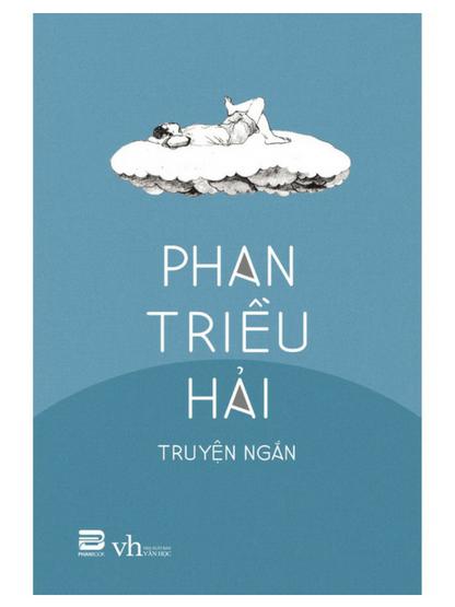 Phan Triều Hải – tuyển tập truyện ngắn
