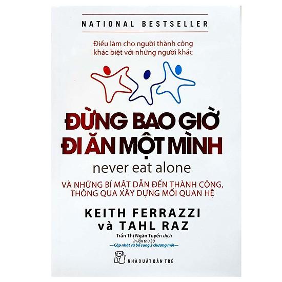 Đừng bao giờ đi ăn một mình (tái bản)
