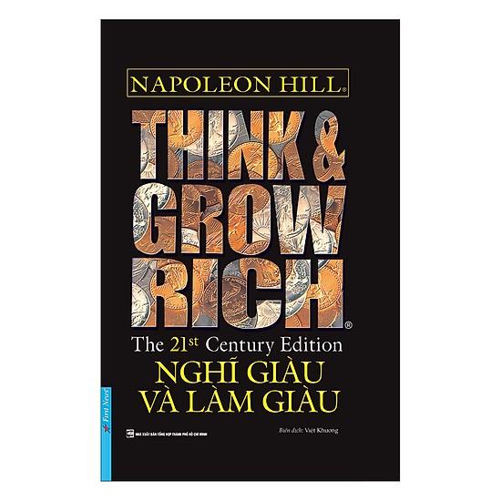Nghĩ giàu và Làm giàu - Think & Grow Rich