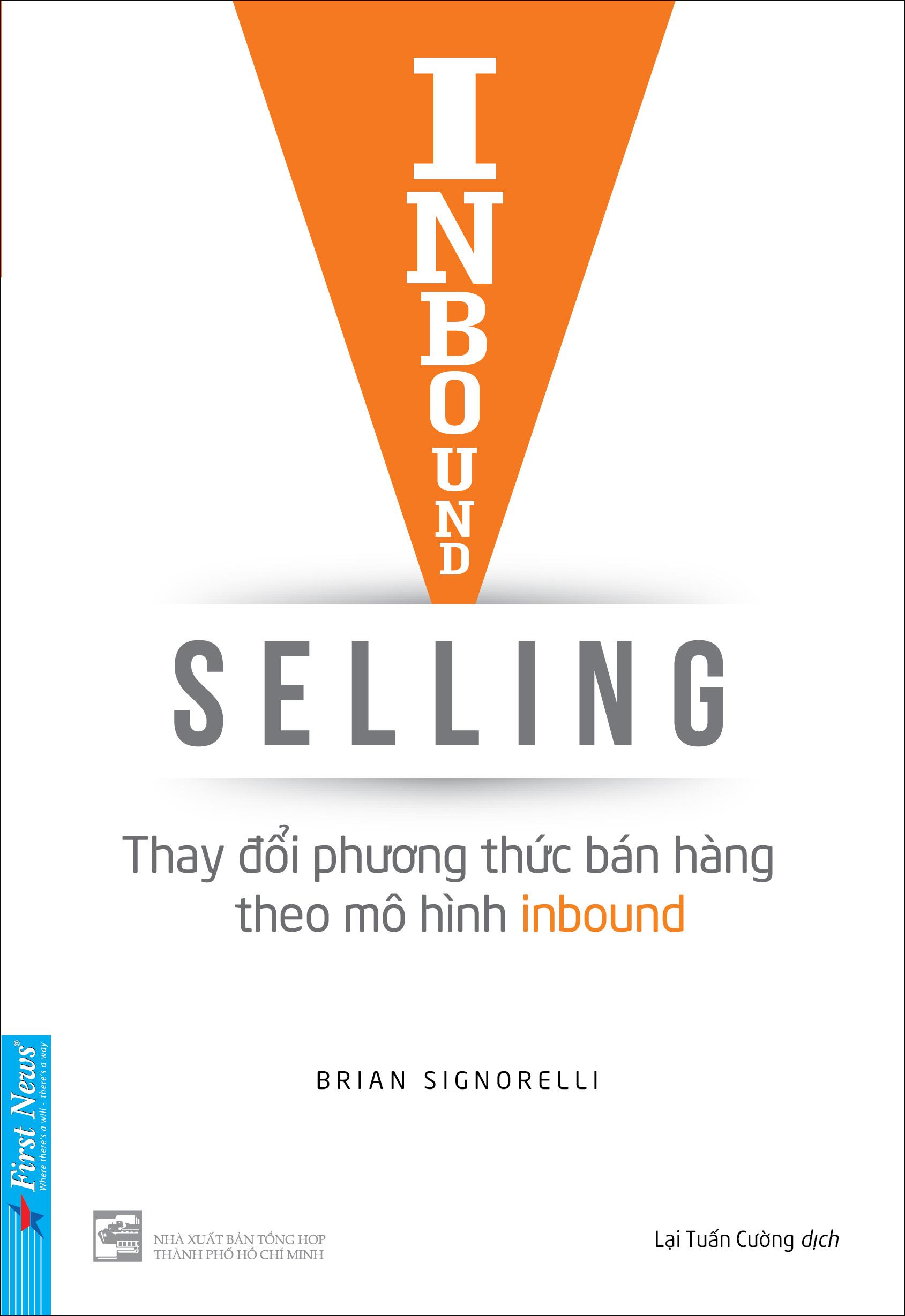 Inbound Selling - Thay Đổi Phương Thức Bán Hàng Theo Mô Hình Inbound