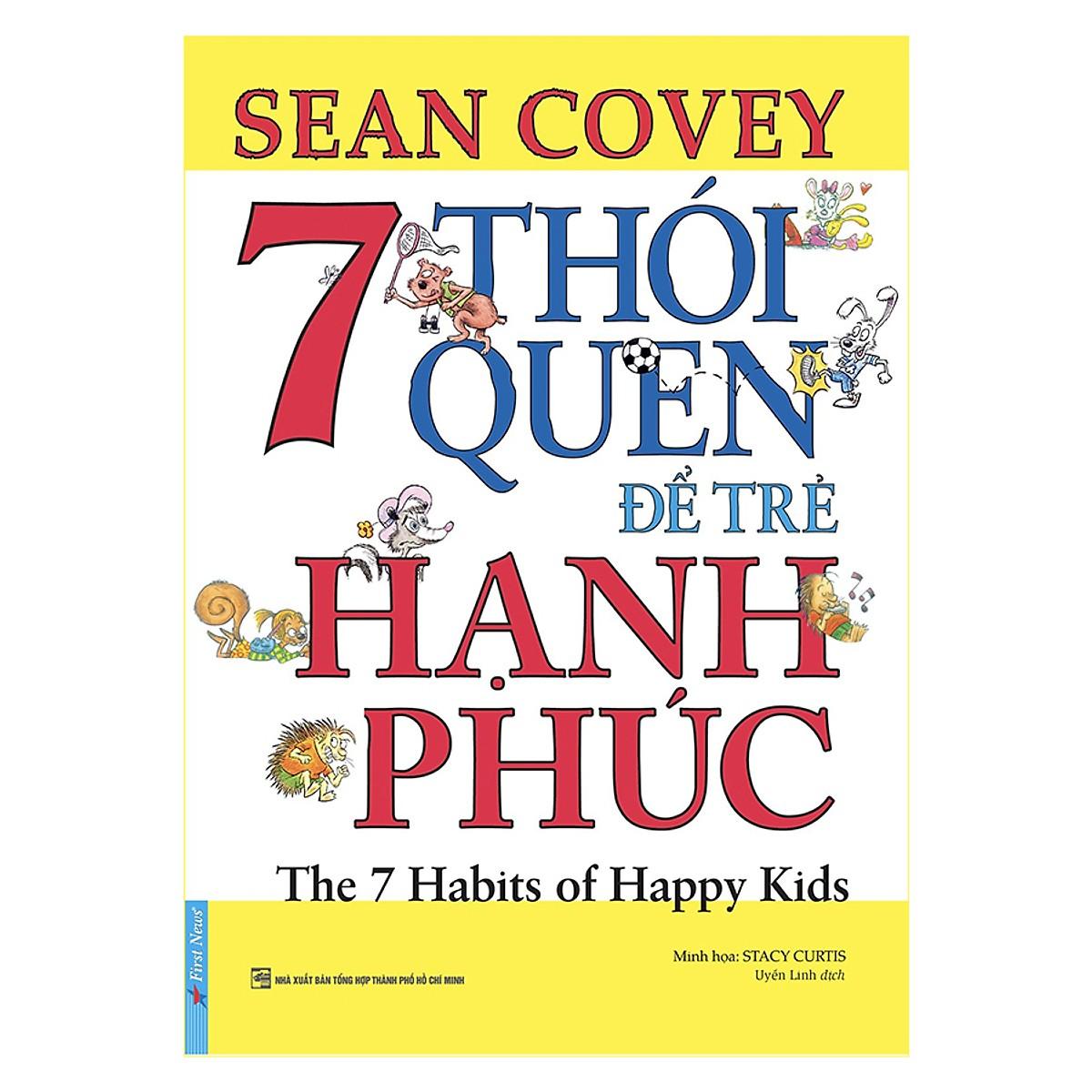 7 thói quen để trẻ hạnh phúc (Song ngữ)