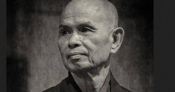 Những câu danh ngôn có sức ảnh hưởng lớn nhất từ thiền sư Thích Nhất Hạnh