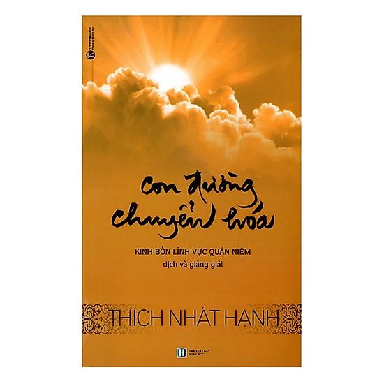 Con đường chuyển hóa - Thiền sư Thích Nhất Hạnh
