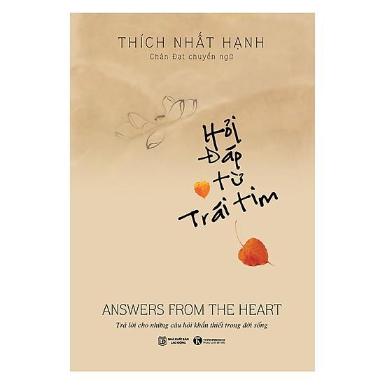 Hỏi đáp từ trái tim - Thiền sư Thích Nhất Hạnh