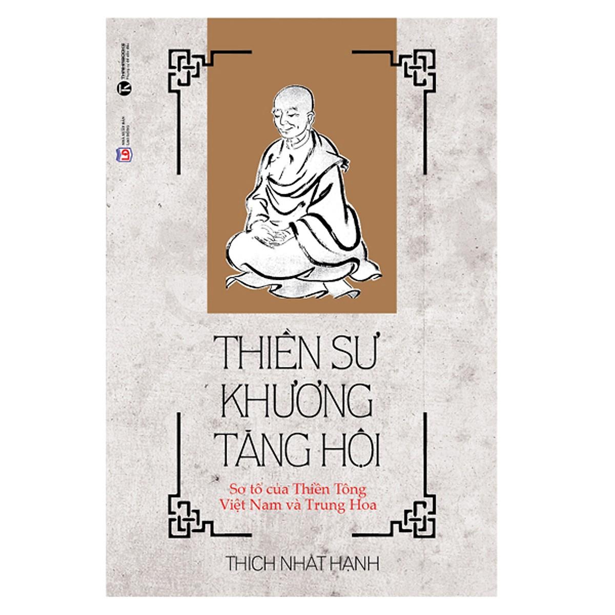 Thiền sư Khương Tăng Hội - Thiền sư Thích Nhất Hạnh