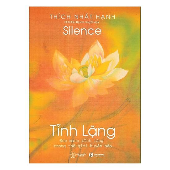 Tĩnh lặng - Thiền sư Thích Nhất Hạnh