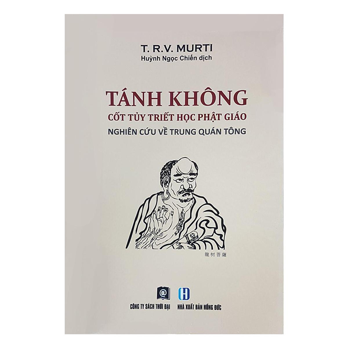Tánh Không - Cốt tủy triết học Phật giáo