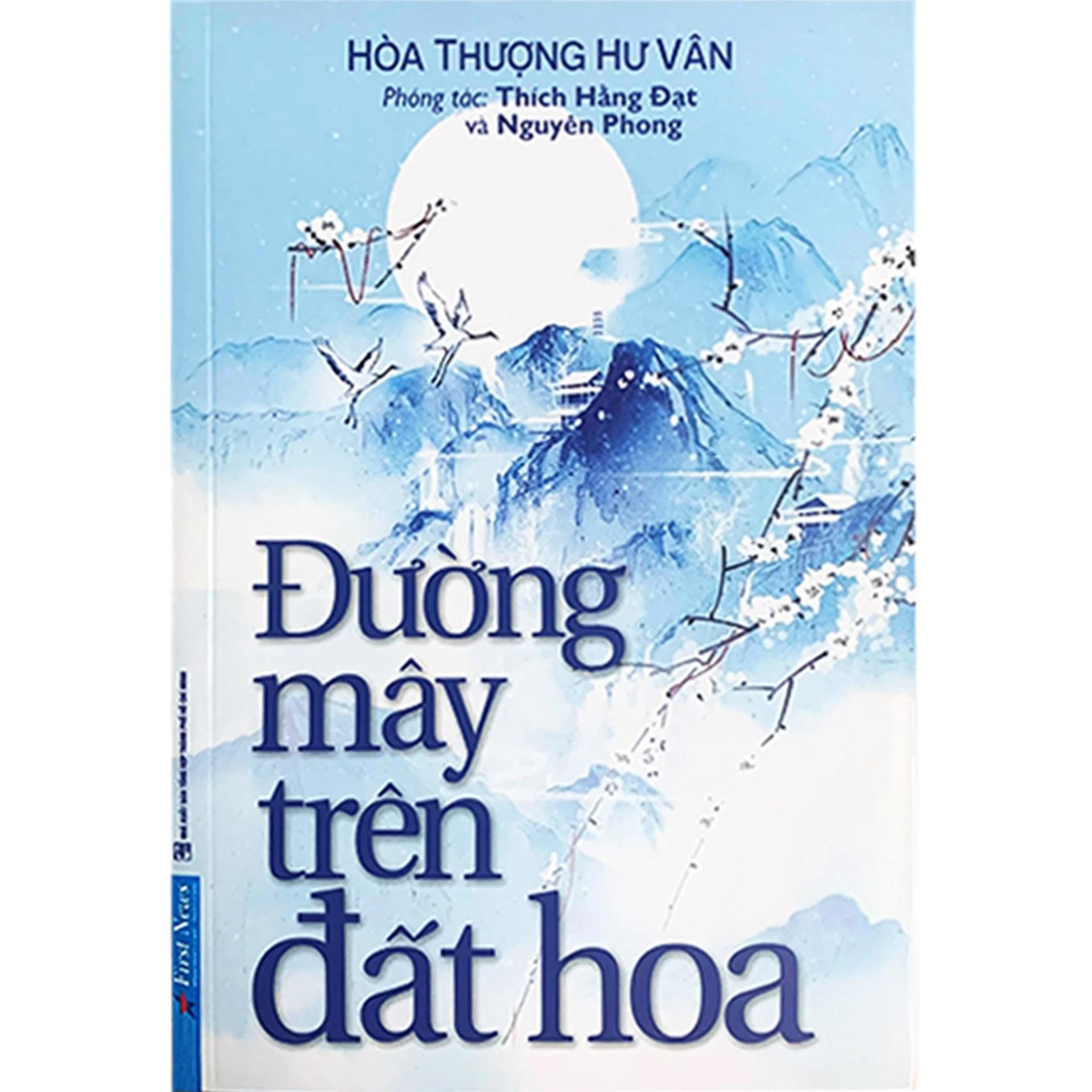 Đường mây trên đất hoa - Hòa thượng Hư Vân - Nguyên Phong phóng tác