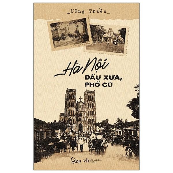 Hà Nội dấu xưa, phố cũ