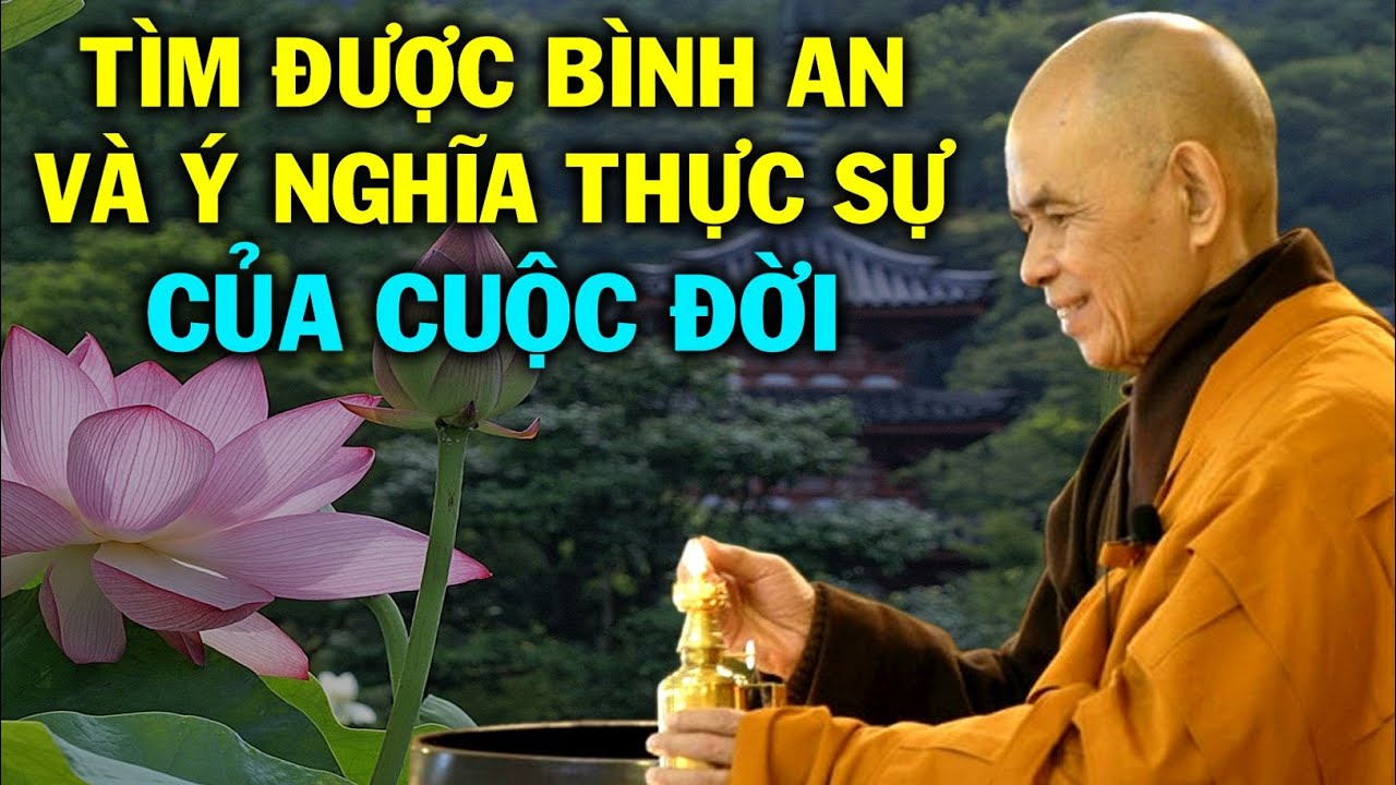 Mỗi ngày một câu nói hay để yêu thương và an lạc cùng Thiền sư Thích Nhất Hạnh