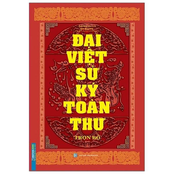 Đại Việt Sử Ký Toàn Thư Trọn Bộ