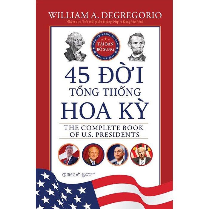 45 Đời Tổng Thống Hoa Kỳ (Bìa Cứng)
