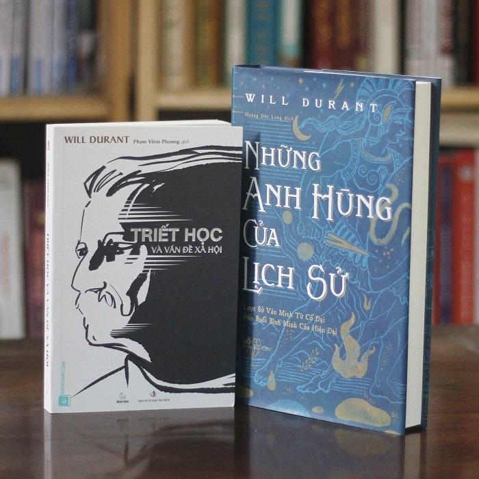 Những anh hùng của lịch sử + Bàn về vấn để xã hội - Will Durant