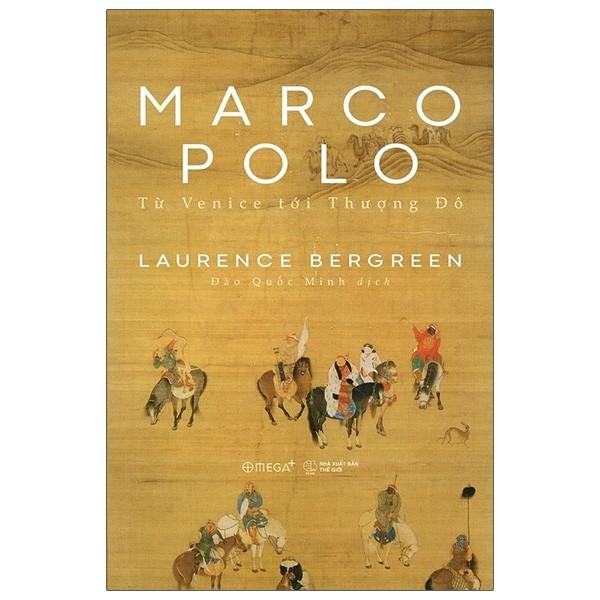 Marco Polo: Từ Venice Tới Thượng Đô