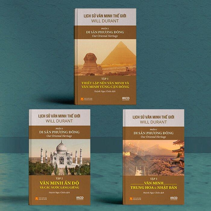 Lịch Sử Văn Minh Thế Giới - Phần I - Di Sản Phương Đông (Bộ 3 tập)