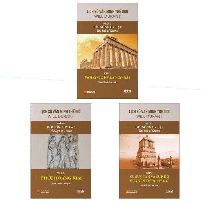 Lịch Sử Văn Minh Thế Giới - Phần II - Đời sống Hy Lạp (Bộ 3 tập)