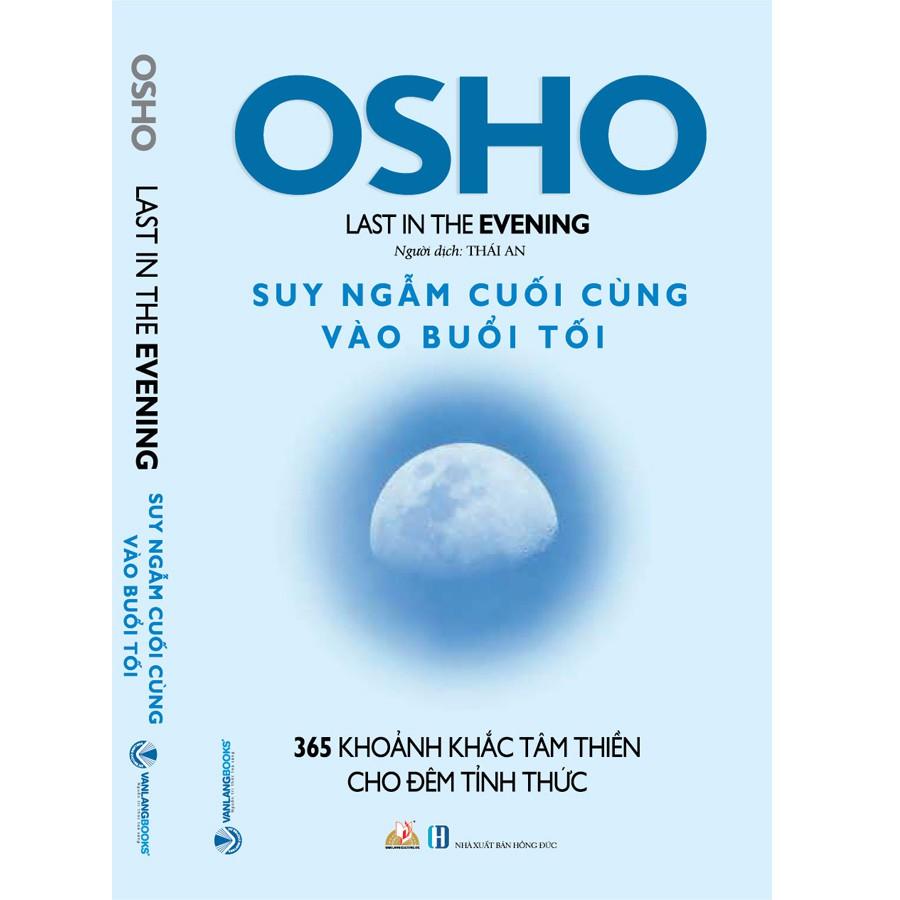 Osho - Suy Ngẫm Cuối Cùng Vào Buổi Tối