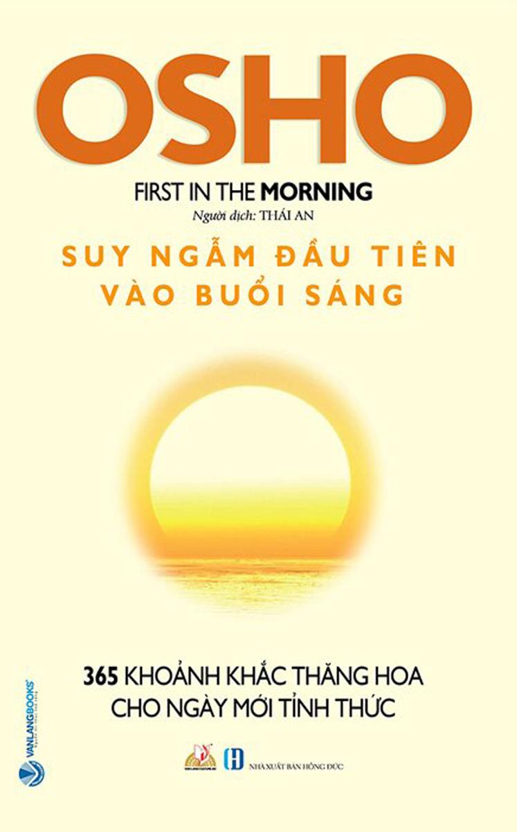 Osho - Suy Ngẫm Đầu Tiên Vào Buổi Sáng