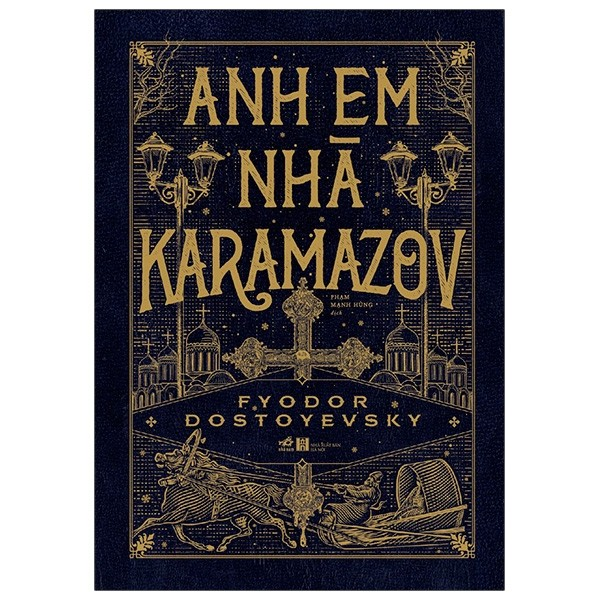 Anh em nhà Karamazov (Bìa cứng) - Nhã Nam