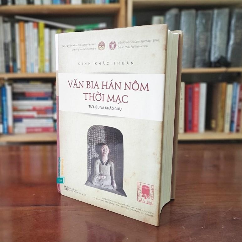 Văn bia Hán Nôm thời Mạc tư liệu và khảo cứu